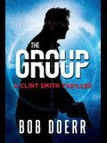 The Group: (A Clint Smith Thriller Book 2)