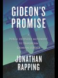 Gideon's Promise: A Public Defender Movement to Transform Criminal Justice