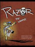 Razor the Vampire!