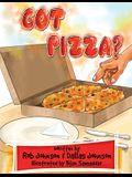 Got Pizza?