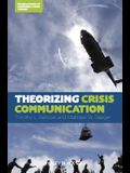 Theorizing Crisis Communicatio