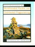 Foundations of Multithreaded, Parallel, and Distributed Programming