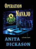 Operation Navajo: A Tracker Novel
