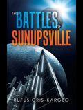 The Battles of Sunupsville