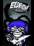 Eldritch!: Volume 1
