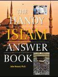 The Handy Islam Answer Book