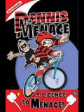 A Licence to Menace!.