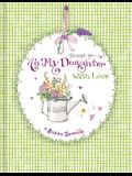 Keepsake Journal - To My Daughter with Love