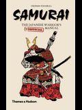 Samurai: The Japanese Warrior's [unofficial] Manual