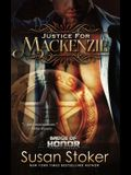 Justice for Mackenzie: Badge of Honor: Texas Heroes Series, Book 1
