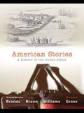 American Stories, Volume 1: A History of the United States