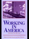 Working in America: A Humanities Reader