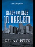 Black and Blue in Harlem: A Ross Agency Mystery