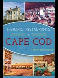 Historic Restaurants of Cape Cod