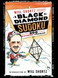 Will Shortz Presents Black Diamond Sudoku: 200 Extreme Puzzles