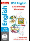 Collins Ks2 Sats Revision and Practice - New 2014 Curriculum Edition -- Ks2 English: Practice Workbook