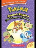 The Power of Three / Ancient Pokémon Attack (Pokémon Super Special Flip Book: Sinnoh Region / Hoenn Region)