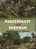 Panzerfaust Vs Sherman: European Theater 1944-45