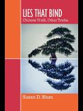 Lies That Bind: Chinese Truth, Other Truths