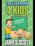 The CEO Manual 4 Kids