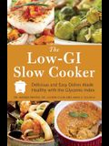 The Low-GI Slow Cooker: Delicious and Easy Dishes Made Healthy with the Glycemic Index