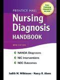 Prentice Hall Nursing Diagnosis Handbook [With Checklist]