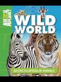 Animal Planet - Wild World: An Encyclopedia of Animals
