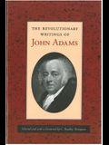 Revolutionary Writings of John Adams, The