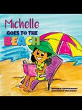 Michelle Goes To The Beach