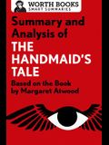 Summary and Analysis of the Handmaid's Tale: Based on the Book by Margaret Atwood