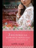 Love at Last: Three Historical Romance Novellas of Love in Days Gone By (Haven Manor)
