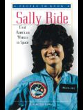 Sally Ride: First American Woman in Space (People to Know)