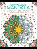 Marvelous Mandala Coloring Book: Fabulous Images to Free Your Mind