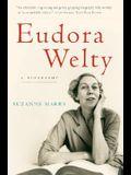Eudora Welty: A Biography