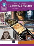 Top Hits from Tv, Movies & Musicals Instrumental Solos: Alto Sax, Book & CD