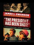 The President Has Been Shot!: The Assassination of John F. Kennedy - Audio