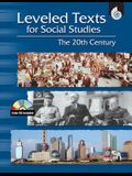 Leveled Texts for Social Studies: The 20th Century: The 20th Century [with Cdrom] [With CDROM]