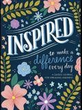 Inspired...to Make a Difference Every Day: A Guided Journal for Spreading Kindness