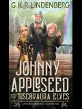 Johnny Appleseed and the Tuscoraura Elves