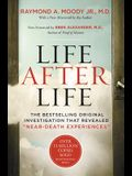 Life After Life: The Bestselling Original Investigation That Revealed near-Death Experiences