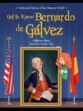 Get to Know Bernardo de Galvez (English Edition)