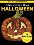 Halloween Adult Coloring Book: New and Expanded Edition, 100 Unique Designs, Jack-o-Lanterns, Witches, Haunted Houses, and More