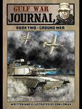 Gulf War Journal: Book Two - Ground War