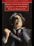 Dr Jekyll and Mr Hyde and Weir of Hermiston (Oxford World's Classics)