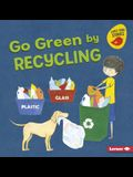 Go Green by Recycling