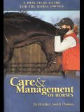 Care & Management of Horses: A Practical Guide for the Horse Owner