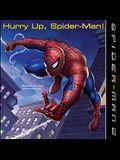 Spider-man 2: Hurry Up, Spider-man (Turtleback School & Library Binding Edition)