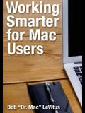 Working Smarter for Mac Users