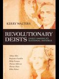 Revolutionary Deists: Early America's Rational Infidels