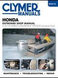 Honda Outboard Shop Manual: 2-130 HP A-Series Four-Stroke 1976-2007 (Includes Jet Drives)